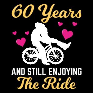 60 Years Still Enjoying The Ride 60th Anniversary