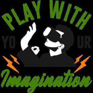 Spielen Sie mit Ihrer Fantasie