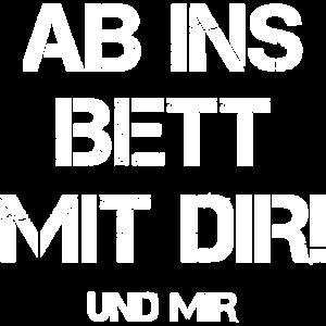 Ab Ins Bett Mit Dir Und Mir Anmache Anbaggern Date