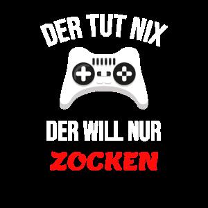 Zocker Zocken Lustiger Spruch Geschenk Gamer Spiel