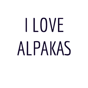 I love Alpakas