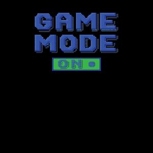 Game Mode On Gamer Gaming Zocken Zocker Geschenk