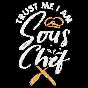 Trust me I'm the sous chef Design für einen