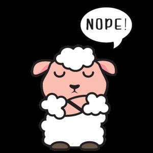 Lustiges immer dagegen Schaf No Nope nein
