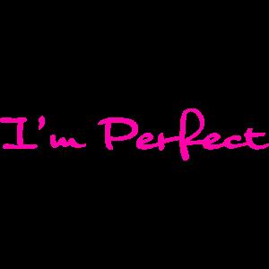 Ich bin perfekt pink