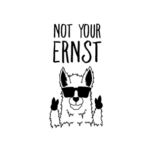 Not Your Ernst -Lama Alpaka Mit Denglisch Spruch