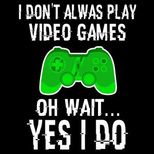 Ich Spiele Nicht Immer Videospiele