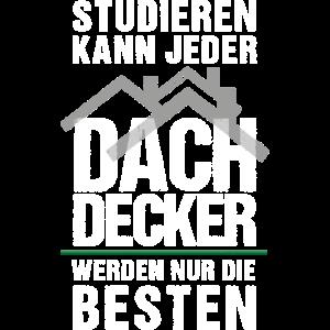 STUDIEREN VS DACHDECKER