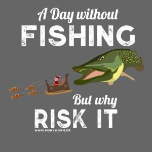 A Day Fishing Tag Angeln Weihnachten Hecht Weiß