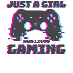 Gaming Gamer Games Just A Girl Who Loves Gaming
