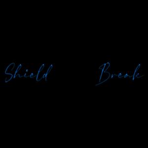 Shield Break