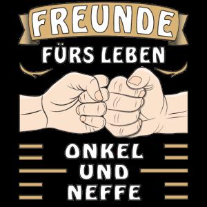 FREUNDE FÜRS LEBEN ONKEL UND NEFFE