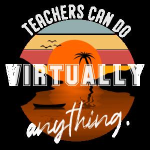 Lehrer können praktisch alles tun