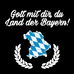 Gott mit dir, du Land der Bayern!