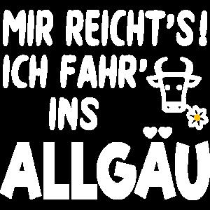 Allgäu Urlaub Wandern Kuh Spruch MIR REICHT'S