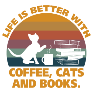 Life is better with coffee cats and books Geschenk