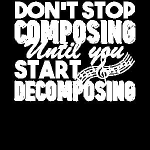 Komponist Hören Sie nicht auf zu komponieren