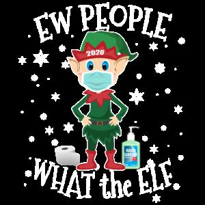 Lustige Weihnachten 2020 - Ew Leute was der Elf