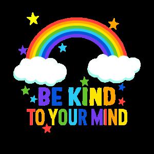 Mental Health Awareness Shirt Seien Sie freundlich zu Ihrem