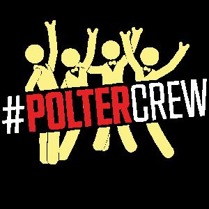 Polter Crew Polterabend Groom