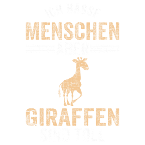Giraffe Ich Hasse Menschen Giraffenliebhaber Gesch