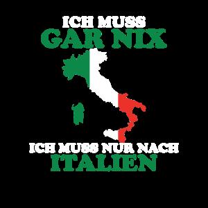 Urlaubsreif Ich muss nach Italien
