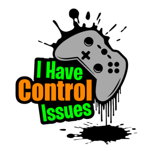 I have Control issues - Gaming