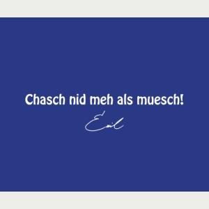 Emil Steinberger Chasch nid meh als muesch