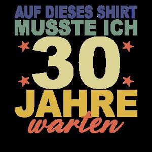 30 Jahre Geschenk 30 Geburtstag Birthday