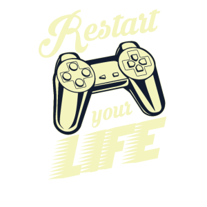 Gaming Restart Your Life Gamer Sprüche