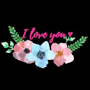 I love you Spruch mit Herz Geschenk Blumenranke