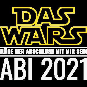 Abi 2021 Das Wars Möge der Abschluss mit mir sein