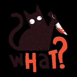 Cat What? Funny Black Cat Shirt, Murderous Cat