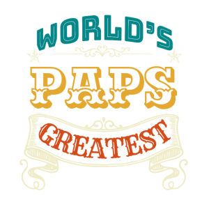 WORLDS GREATEST PAPS