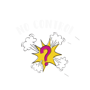 no control - out of control - außer Kontrolle