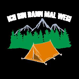 Ich Bin Dann Mal Weg - Natur Zelten Berge Wandern