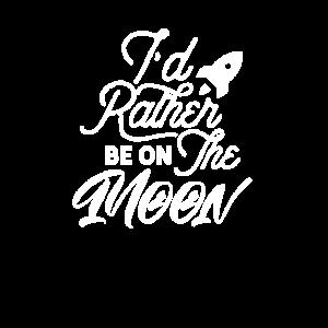 Ich wäre lieber auf dem Mond Mondreise Reisender