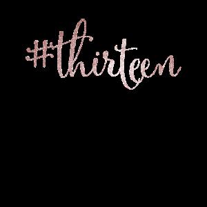 13. Geburtstag Silber #thirteen Hashtag
