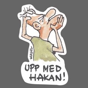 UPP MED HAKAN!