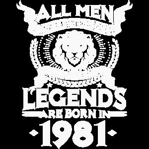 Jahrgang 1981 Männer Legenden geboren Geburtstag