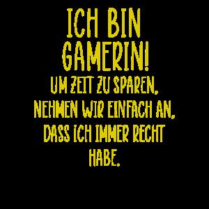 Ich bin Gamerin Spruch!