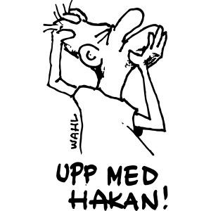 """""""UPP MED HAKAN!"""""""