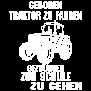 Geboren traktor zu fahren muss zur schule zu gehen