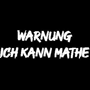 Warnung Ich kann Mathe