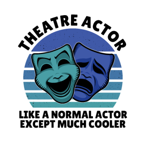 Theatre actor exept much cooler