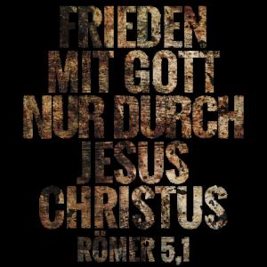 Frieden mit Gott nur durch Jesus Christus