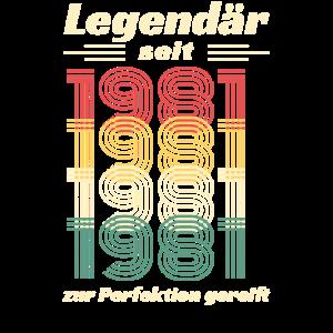 Legänder Seit 1981 - Jahrgang 1981 40 Jahre Alt