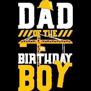 Dad Of The Birthday Boy - Geburtstag