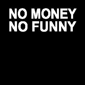 Kein Geld kein Spaß
