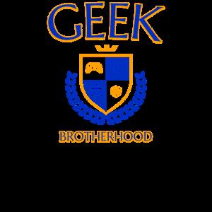 Geek Geeks Brotherhood Nerd Nerds University